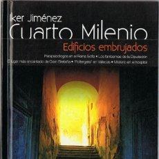 Libros de segunda mano: CUARTO MILENIO EDIFICIOS EMBRUJADOS Nº 2 IKER JIMÉNEZ (LIBRO DVD). Lote 137129294