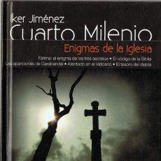 Libros de segunda mano: CUARTO MILENIO ENIGMAS DE LA IGLESIA Nº 3 IKER JIMÉNEZ (LIBRO DVD). Lote 137129402