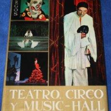 Libros de segunda mano: LA GRAN ENCICLOPEDIA DEL ESPECTACULO - TEATRO, CIRCO Y MUSIC-HALL - ARGOS. Lote 137129734