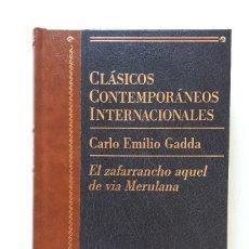 Libros de segunda mano: CARLO EMILIO GADDA / EL ZAFARRANCHO AQUEL DE VIA MERULANA / PLANETA 1998. Lote 137130950