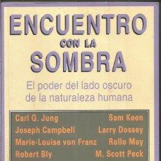 Libros de segunda mano: ENCUENTRO CON LA SOMBRA. AA.VV. KAIROS. Lote 137151010