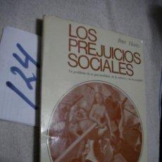 Libros de segunda mano: LOS PREJUICIOS SOCIALES - PETER HEINTZ. Lote 137164446