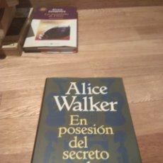 Libros de segunda mano: ALICE WALKER EN POSESIÓN DEL SECRETO DE LA ALEGRÍA. Lote 137165852
