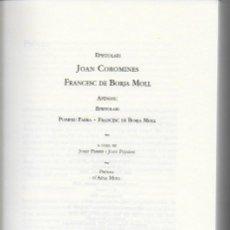 Libros de segunda mano: EPISTOLARI JOAN COROMINES - FRANCESC DE B. MOLL. APÈNDIX: EPISTOLARI POMPEU FABRA - F. DE B. MOLL / . Lote 137193758