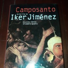 Libros de segunda mano: CAMPOSANTO IKER JIMENEZ. Lote 137195398