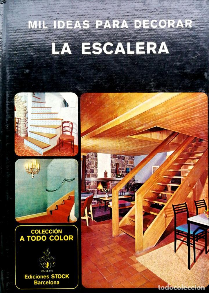 Usado, JEAN LEROY. Mil ideas para decorar la escalera. Barcelona, 1978 segunda mano