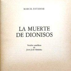 Libros de segunda mano: MARCEL DETIENNE. LA MUERTE DE DIONISOS. MADRID, 1983.. Lote 137228678