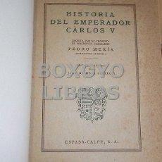 Libros de segunda mano: MEXÍA, PERO. HISTORIA DEL EMPERADOR CARLOS V. EDICIÓN Y ESTUDIO POR JUAN DE MATA CARRIAZO. Lote 137271042