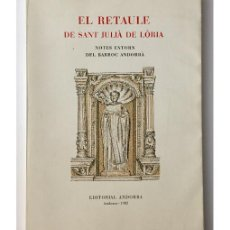 Libros de segunda mano: EL RETAULE DE SANT JULIÀ DE LÒRIA: NOTES ENTORN DEL BARROC ANDORRÀ. Lote 137272190
