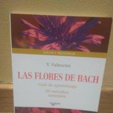 Libros de segunda mano: LAS FLORES DE BACH V FABROCINI. Lote 137363304