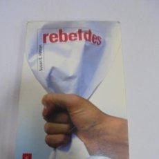 Libros de segunda mano: REBELDES. SUSAN E.HINTON. 47ª EDICION. ALFAGUARA SERIE ROJA. 192 PAGINAS. RUSTICA. Lote 137380258