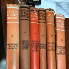 Libros de segunda mano: ESCUELA DEL TECNICO ELECTRICISTA LOTE 6 VOLUMENES. Lote 137395706