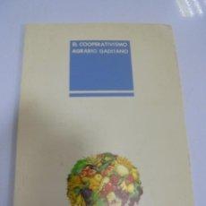Libros de segunda mano: EL COOPERATIVISMO AGRARIO GADITANO. 1985. CADIZ. 79 PAGINAS CON ILUSTRACIONES. Lote 137397266