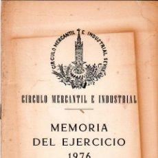 Libros de segunda mano: CIRCULO MERCANTIL E INDUSTRIAL SEVILLA. MEMORIA DEL EJERCICIO. 1976.. Lote 137402198