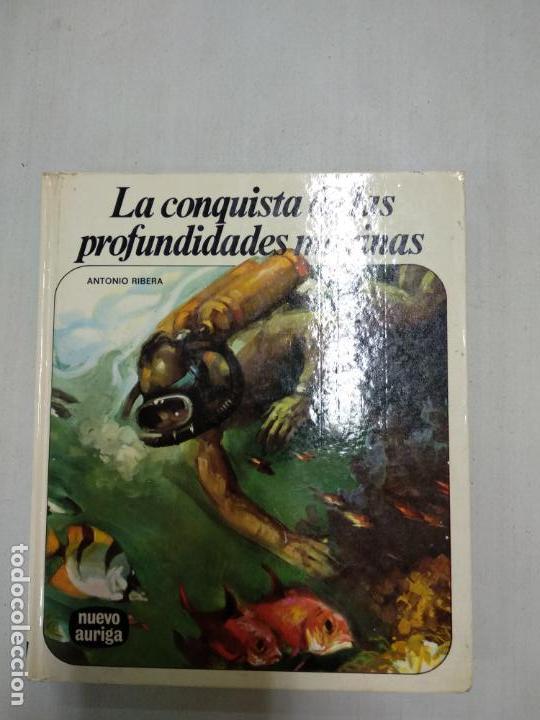 COLECCION NUEVO AURIGA, 32: LA CONQUISTA DE LAS PROFUNDIDADES MARINAS (Libros de Segunda Mano - Literatura Infantil y Juvenil - Otros)