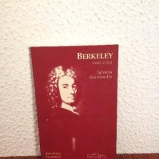 Libros de segunda mano: BERKELEY (1685-1753) - IGNACIO QUINTANILLA - ED. DEL ORTO. Lote 137431130