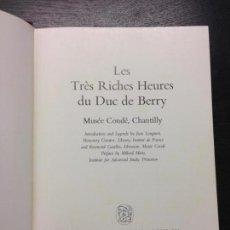Libros de segunda mano: LES TRES RICHES HEURES DU DUC DE BERRY, LIBRO DE HORAS DUQUE DE BERRY. Lote 137437502