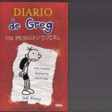 Libros de segunda mano: DIARIO DE GREG - UN PRINGAO TOTAL - JEFF KINNEY - RBA EDITORIAL 2010. Lote 137445062