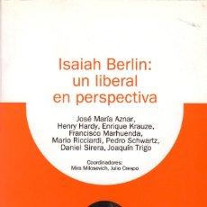 Libros de segunda mano: ISAIAH BERLIN: UN LIBERAL EN PERSPECTIVA. Lote 137492254