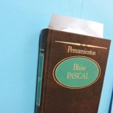 Livres d'occasion: PENSAMIENTOS. PASCAL, BLAISE. COL. LOS GRANDES PENSADORES. ED. SARPE. MADRID 1984. Lote 137499714