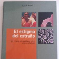 Libros de segunda mano: EL ESTIGMA DEL EXTRAÑO - PRAT, JOAN. Lote 137532498
