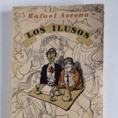 Libros de segunda mano - Los Ilusos - Rafael Azcona . 1a edición 1958 - 137556638