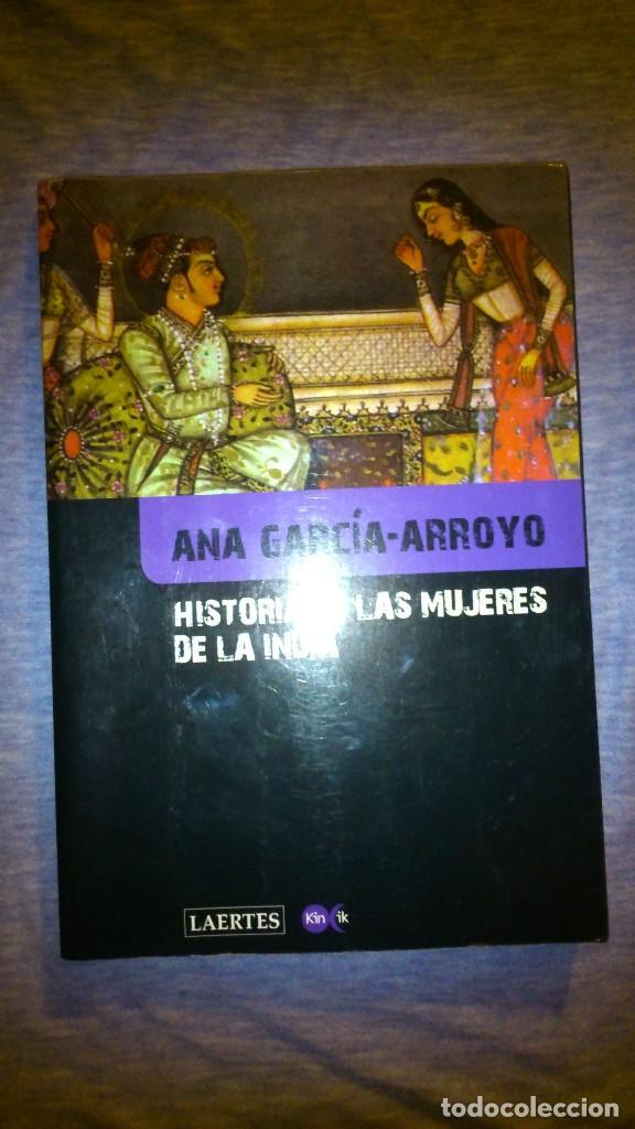 HISTORIA DE LAS MUJERES DE LA INDIA. SOBRE RITOS Y REALIDADES. 2009 (Libros de Segunda Mano - Historia - Otros)