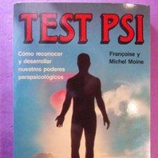 Libros de segunda mano: TEST PSI / FRANÇOISE Y MICHEL MOINE / 1988. MARTÍNEZ ROCA. Lote 288006908