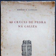 Libros de segunda mano: GALICIA. LA CORUÑA. 'AS CRUCES DE PEDRA NA GALIZA' ALFONSO R. CASTELAO 1964. Lote 137611274