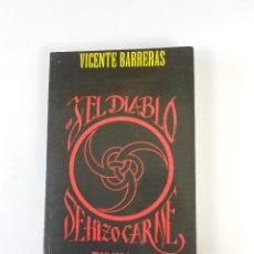 Libros de segunda mano - ...Y el diablo se hizo carne, (Vicente Barreras), Más allá libros JC Ediciones 1997 - 113472236