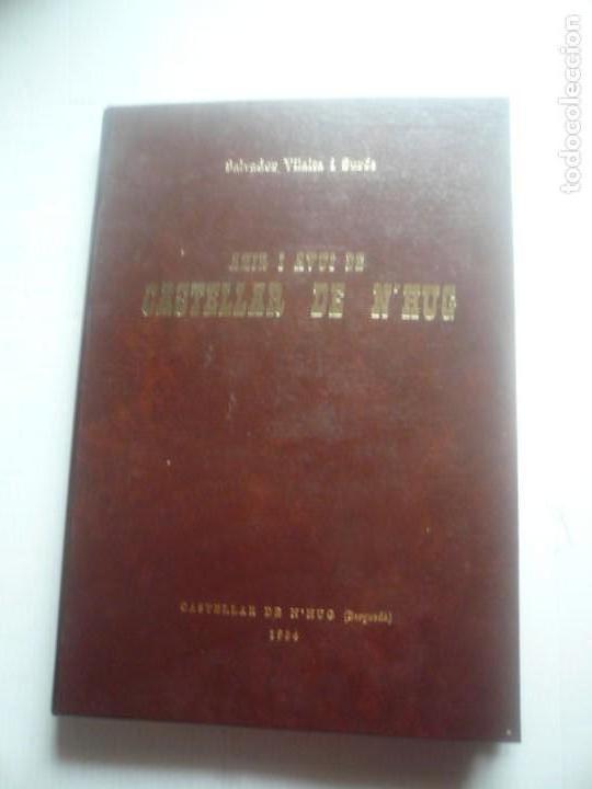 AHIR I AVUI DE CASTELLAR DE N ' HUG (Libros de Segunda Mano - Historia - Otros)