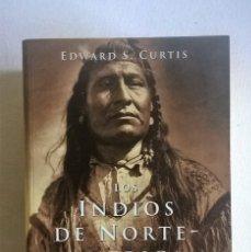 Libros de segunda mano: LOS INDIOS DE NORTEAMÉRICA.LAS CARPETAS COMPLETAS - EDWAD S.CURTIS - EDITORIAL TASCHEN - AÑO 1998. Lote 137783750