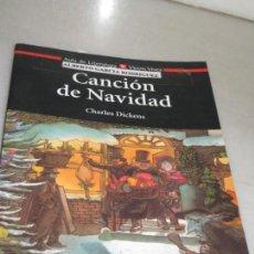 Libros de segunda mano: CANCION DE NAVIDAD. CHARLES DICKENS.. Lote 137835450