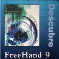 Libros de segunda mano: DESCUBRE FREEHAND 9 MANUEL J.MONTES Y JULIO CRESPO PRENTICE HALL 2000. Lote 137860134