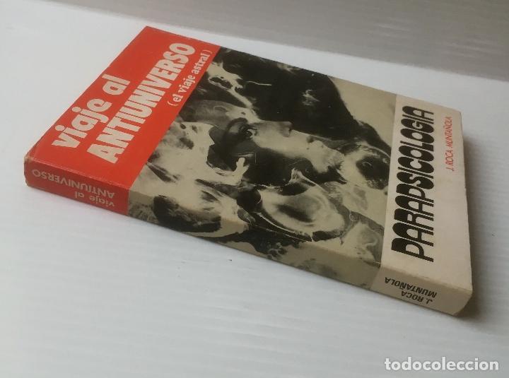 J. ROCA MUNTAÑOLA. VIAJE AL ANTIUNIVERSO. EL VIAJE ASTRAL. ED. ALAS, 1974. (Libros de Segunda Mano - Parapsicología y Esoterismo - Otros)
