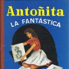 Libros de segunda mano: ANTOÑITA LA FANTÁSTICA (FACSÍMIL) - BORITA CASAS. EDAF. Lote 137894958