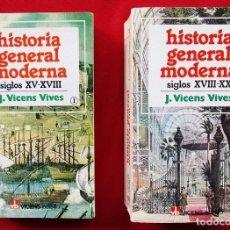 Libros de segunda mano: HISTORIA GENERAL MODERNA. 2 TOMOS. COMPLETA. AÑO 1984. J.VICENS VIVES. . Lote 137911002