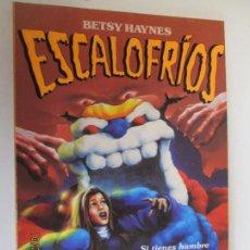 Libros de segunda mano: LA NOCHE DE LAS FIGURAS VIVIENTES BETSY HAYNES- ESCALOFRIOS. Lote 137940906