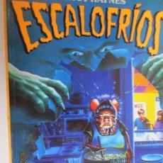 Libros de segunda mano: DE VUELTA A LA ESCUELA BETSY HAYNES- ESCALOFRIOS. Lote 137941006