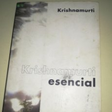 Libros de segunda mano: KRISHNAMURTI ESENCIAL EDITORIAL KAIROS. Lote 137995630