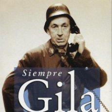 Libros de segunda mano: SIEMPRE GILA. ANTOLOGÍA DE SUS MEJORES MONÓLOGOS. MIGUEL GILA. Lote 138058242