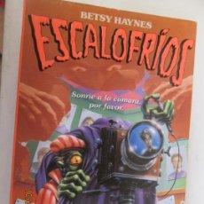 Libros de segunda mano: METAMORFOSIS TERMINAL ESCALOFRÍOS 14 BETSY HAYNES - FOTOS ADICIONALES. Lote 138097686
