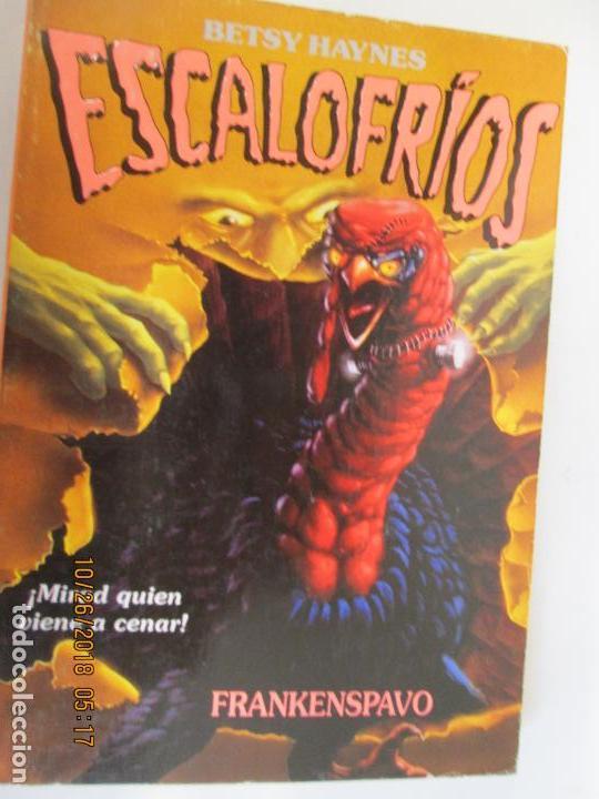 FRANKENSPAVO II ESCALOFRÍOS 7 BETSY HAYNES - FOTOS ADICIONALES (Libros de Segunda Mano - Literatura Infantil y Juvenil - Otros)