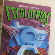 Libros de segunda mano: ESCALOFRIOS Nº 11 - EL MONSTRUO DEL BAÑO / BETSY HAYNES - MOLINO 1997 . Lote 138097906