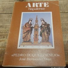 Libros de segunda mano: PEDRO DUQUE CORNEJO. ARTE HISPALENSE - JOSÉ HERNÁNDEZ DÍAZ,103 PAGINAS. Lote 138183506