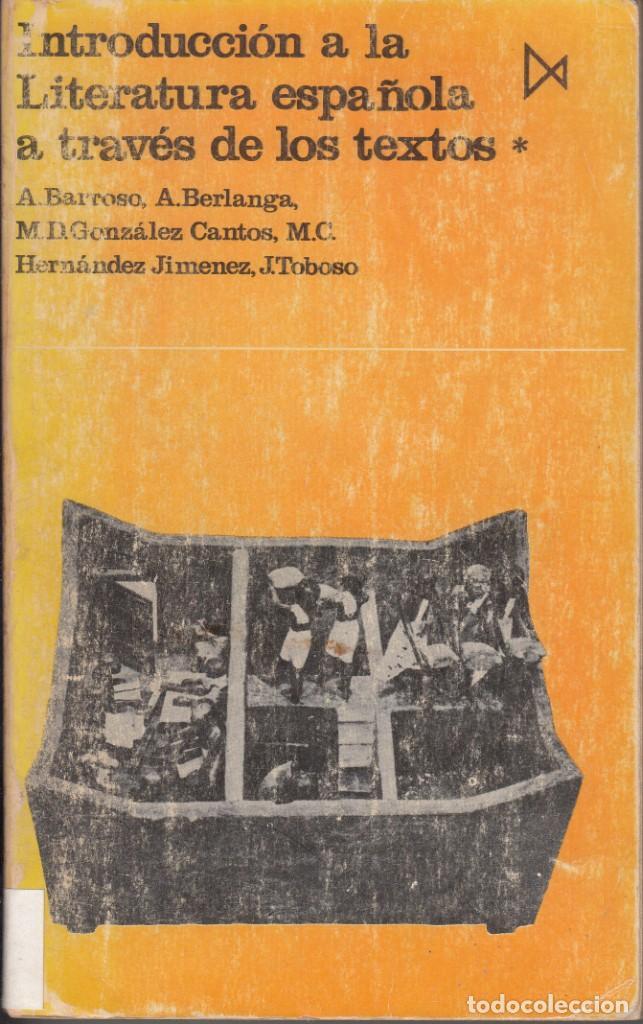 AA.VV. INTRODUCCIÓN A LA LITERATURA ESPAÑOLA A TRAVÉS DE LOS TEXTOS. 4 TOMOS. ED. ISTMO, MADRID 1979 (Libros de Segunda Mano - Ciencias, Manuales y Oficios - Otros)