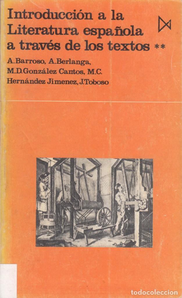 Libros de segunda mano: AA.VV. INTRODUCCIÓN A LA LITERATURA ESPAÑOLA A TRAVÉS DE LOS TEXTOS. 4 TOMOS. ED. ISTMO, MADRID 1979 - Foto 2 - 138217266