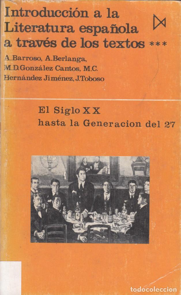 Libros de segunda mano: AA.VV. INTRODUCCIÓN A LA LITERATURA ESPAÑOLA A TRAVÉS DE LOS TEXTOS. 4 TOMOS. ED. ISTMO, MADRID 1979 - Foto 3 - 138217266