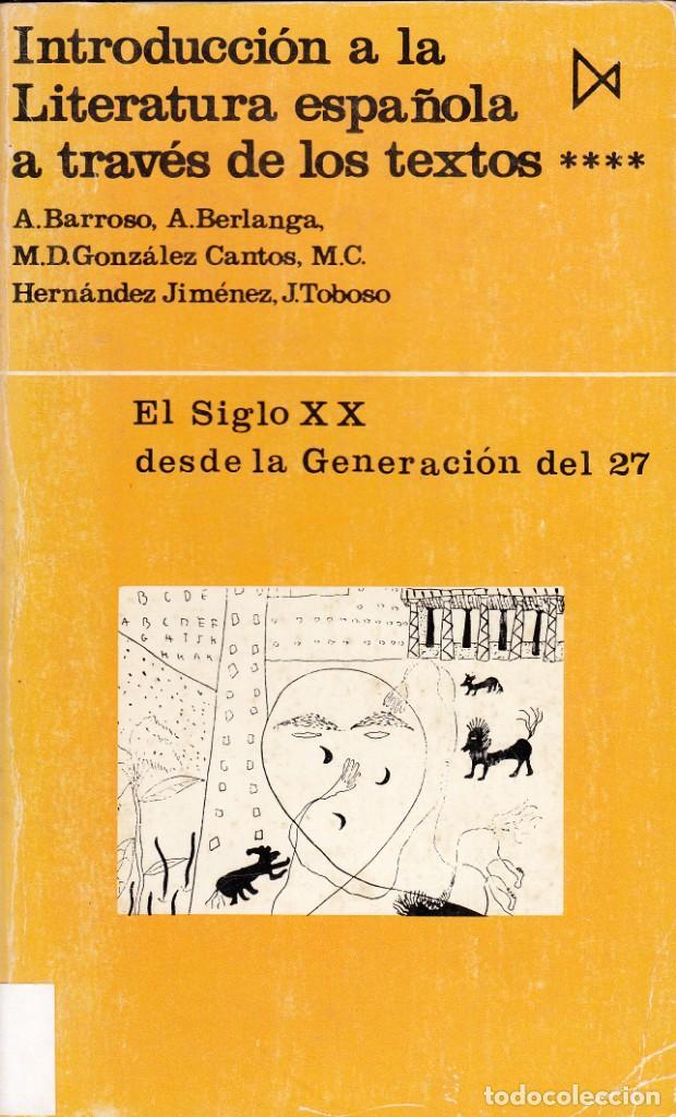 Libros de segunda mano: AA.VV. INTRODUCCIÓN A LA LITERATURA ESPAÑOLA A TRAVÉS DE LOS TEXTOS. 4 TOMOS. ED. ISTMO, MADRID 1979 - Foto 4 - 138217266