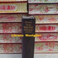 Libros de segunda mano: TRADICIONES PERUANAS COMPLETAS . AUTOR : PALMA, RICARDO . Lote 138601182